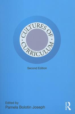 Cultures of Curriculum By Joseph, Pamela Bolotin (EDT)