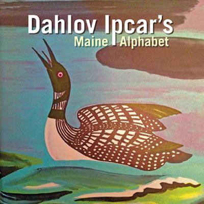 Ipcar+�s Maine Alphabet By Ipcar, Dahlov
